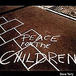 Dave Terry Peace For The Children