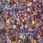 Dave Dill Heaven