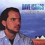 Dave Isaacs Prodigal Son