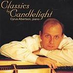 Cyrus Albertson Classics By Candlelight