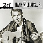 Hank Williams, Jr. 20th Century Masters - The Millennium Collection: The Best Of Hank Williams Jr.