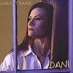 Dani When It Rains