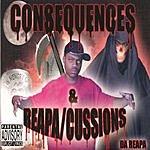 Da Reapa Consequences & Reapa/Cussions (Parental Advisory)