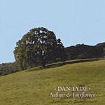 Dan Eyde Arthur & Fairflower