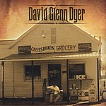 David Glenn Dyer Crossroads Grocery