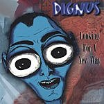 Dignus Looking For A New Way