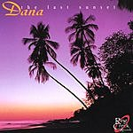 Dana The Last Sunset
