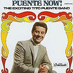Tito Puente Puente Now!