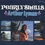 Arthur Lyman Pearly Shells