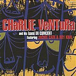 Charlie Ventura & His Band In Concert