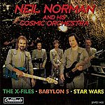 Neil Norman & His Cosmic Orchestra The X-Files/Babylon 5/Star Wars