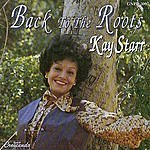 Kay Starr Back To The Roots