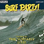 The Surfaris Surf Party!: The Best Of The Surfaris Live!