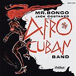 Jack Costanzo & His Afro Cuban Band Mr. Bongo