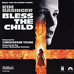 Christopher Young Bless The Child: Music From The Motion Picture