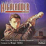 Roger Bellon The Best Of Highlander- The Series: Music From The Original Television Soundtrack