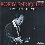 Bobby Enriquez Live! In Tokyo