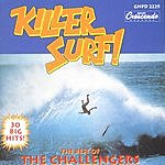 The Challengers Killer Surf: The Best Of The Challengers