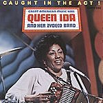 Queen Ida & Her Zydeco Band Caught In The Act!