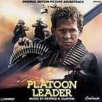 George S. Clinton Platoon Leader: Original Motion Picture Soundtrack
