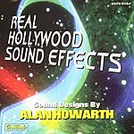 Alan Howarth Real Hollywood Sound Effects, Vol.1: Science Fiction And Fantasy