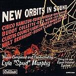 Lyle 'Spud' Murphy New Orbits In Sound