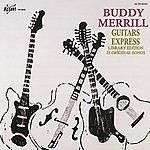 Buddy Merrill Guitars Express: Library Edition 25 Original Songs
