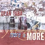 Dean Taba More Is More