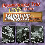 The Powerhouse Live At The Marquee Lounge