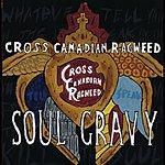 Cross Canadian Ragweed Soul Gravy