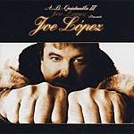Joe Lopez A.B. Quintanilla III Presents