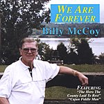 Billy McCoy We Are Forever