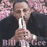Bill McGee This One's 4 U