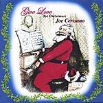Joe Cerisano Give Love (For Christmas)
