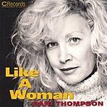 Dani Thompson Like A Woman