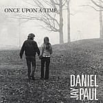 Daniel Jay Paul Once Upon A Time