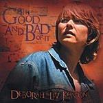 Deborah Liv Johnson The Good And Bad Of It