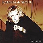 Joanna De Seyne Picture This