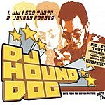 DJ Hound Dog Cuts From The Motion Picture: Hey D.J.
