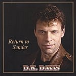 D.K. Davis Return To Sender