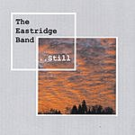 The Eastridge Band Still