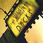 Dacks Live At The Downtown Lounge