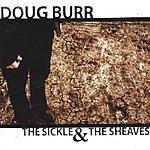Doug Burr The Sickle & The Sheaves