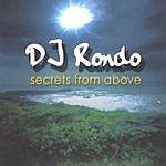 DJ Rondo Secrets From Above