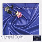 Michael Dulin The One I Waited For