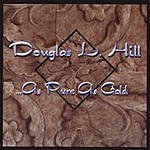 Douglas L. Hill As Pure As Gold