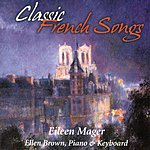 Eileen Mager Classic French Songs