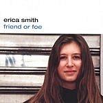 Erica Smith Friend Or Foe
