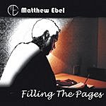 Matthew Ebel Filling The Pages