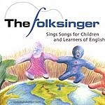 Folksinger Sings Songs For Children And Learners Of English